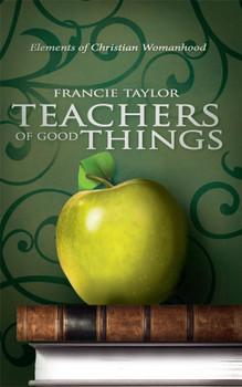Teachers of Good Things