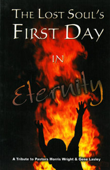 The Lost Soul's First Day in Eternity
