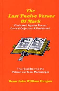 The Last Twelve Verses of Mark