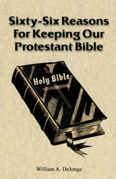 Sixty-Six Reasons for Keeping Our Bible