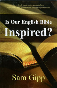 Is Our English Bible Inspired?