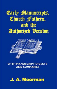 Early Manuscripts, Church Fathers, and the Authorized Version