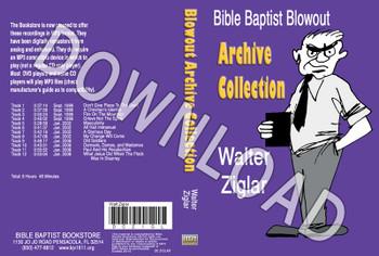 Walter Ziglar: Bible Baptist Blowout Archive - Downloadable MP3