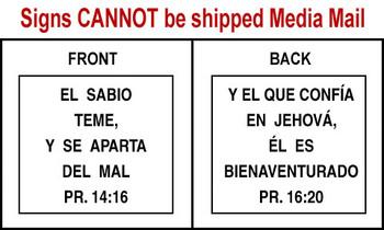Spanish Scripture Sign - Pr. 14:16 and Pr. 16:20