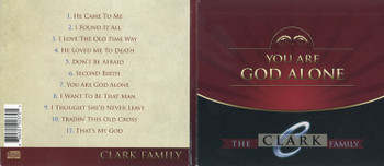 You Are God Alone - The Clark Family CD