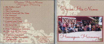 Praise His Name - Homespun Harmony CD