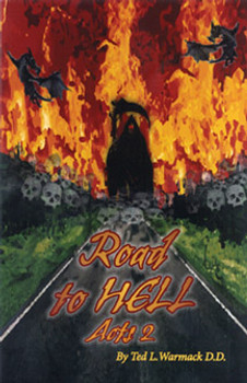 Road to Hell; Acts 2
