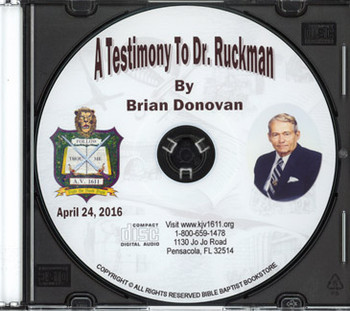Brian Donovan: A Testimony to Dr. Ruckman CD