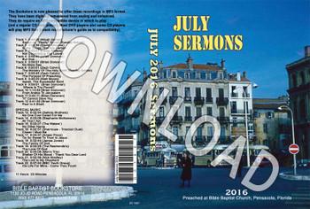 July 2016 Sermons - Downloadable MP3