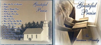 Grateful Praise - The Bierman Family CD