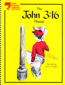 The John 3:16 House