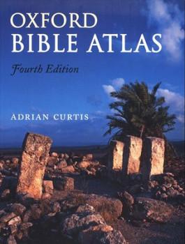Oxford Bible Atlas - Fourth Edition
