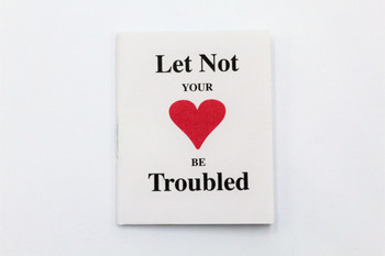 Let Not Your Heart Be Troubled - Tract/Booklet
