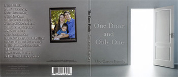 One Door and Only One - The Caron Family CD