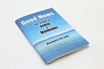 Good News - The Gospel of John and Romans: Answers for Life
