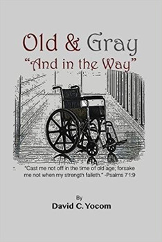 """Old & Gray """"And in the Way"""""""