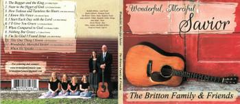 Wonderful, Merciful Savior - The Britton Family & Friends CD