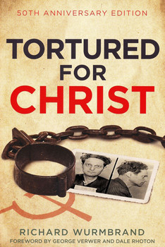 Tortured for Christ - 50th Anniversary Edition