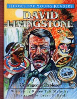 David Livingstone: Courageous Explorer