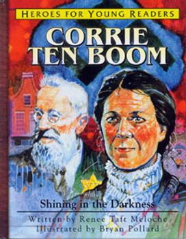 Corrie Ten Boom: Shining in the Darkness