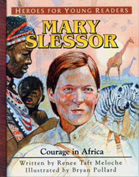 Mary Slessor: Courage in Africa