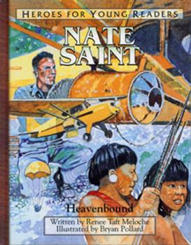 Nate Saint: Heavenbound