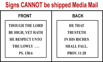 Scripture Sign - Psalms 138:6 and Proverbs 11:28