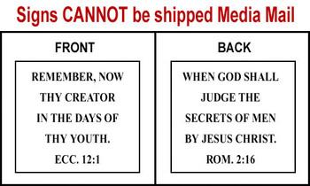 Scripture Sign - Ecclesiastes 12:1 and Romans 2:16