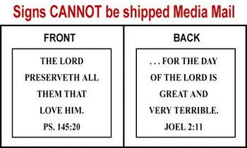 Scripture Sign - Psalms 145:20 and Joel 2:11