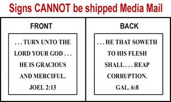 Scripture Sign - Joel 2:13 and Galatians 6:8