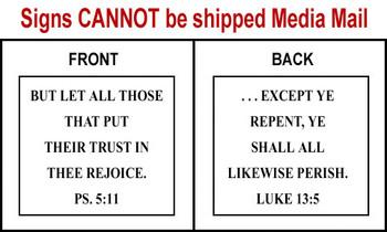 Scripture Sign - Psalms 5:11 and Luke 13:5