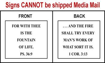 Scripture Sign Psalms 36:9 and 1 Corinthians 3:13