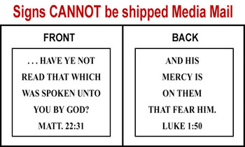 Scripture Sign - Matthew 22:31 and Luke 1:50