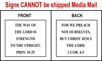 Scripture Sign Proverbs 10:29 & 2 Corinthians 4:5