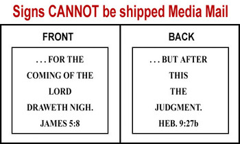 Scripture Sign - James 5:8 and Hebrews 9:27b