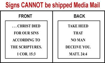 Scripture Sign 1 Corinthians 15:3 and Matthew 24:4