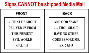 Scripture Sign - Galatians 1:4 and Exodus 20:1-3