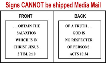 Scripture Sign - 2 Timothy 2:10 and Acts 10:34