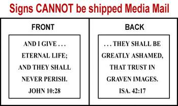 Scripture Sign - John 10:28 and Isaiah 42:17
