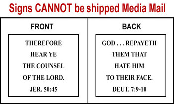 Scripture Sign Jeremiah 50:45 & Deuternomy 7:9-10