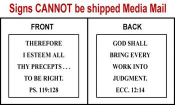 Scripture Sign Psalms 119:128 & Ecclesiastes 12:14