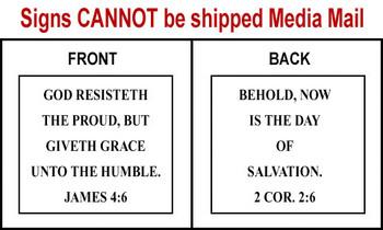 Scripture Sign - James 4:6 and 2 Corinthians 2:6