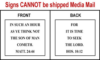 Scripture Sign - Matthew 24:44 and Hosea 10:12