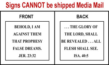 Scripture Sign - Jeremiah 23:32 and Isaiah 40:5