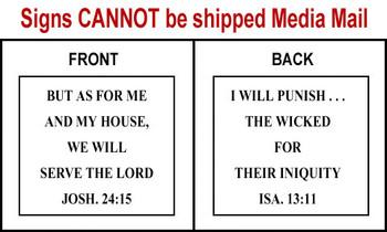 Scripture Sign - Joshua 24:15 and Isaiah 13:11
