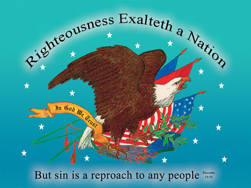 Righteousness Exalteth a Nation - Adult T-Shirt (other colors available)