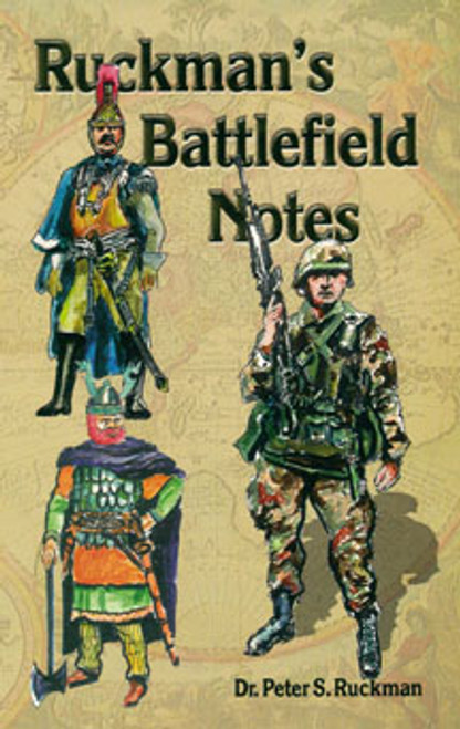 Ruckman's Battlefield Notes