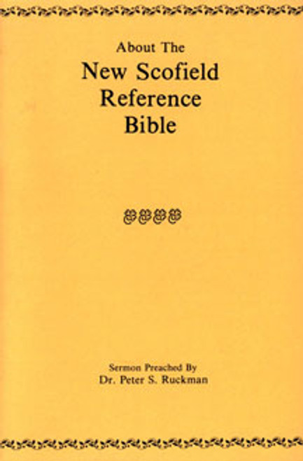 About the New Scofield Reference Bible