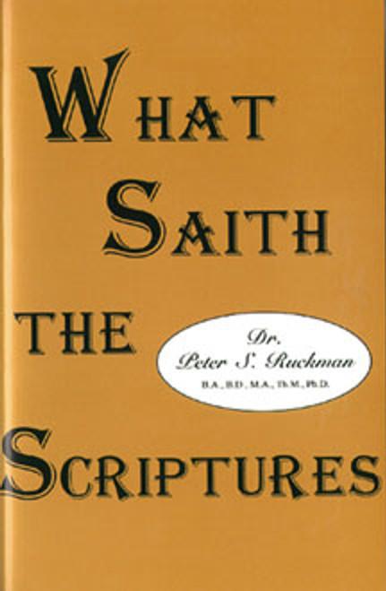What Saith the Scriptures