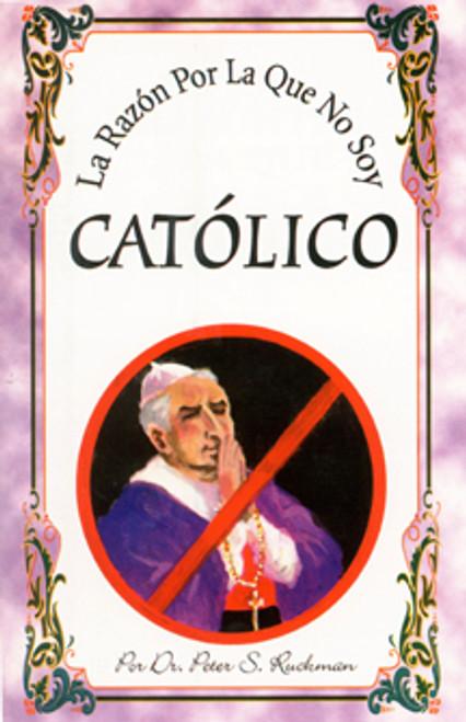 Spanish: Why I Am Not a Roman Catholic